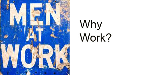 Why_Work
