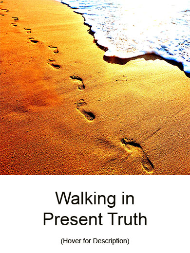 Walking_in_Present_Truth