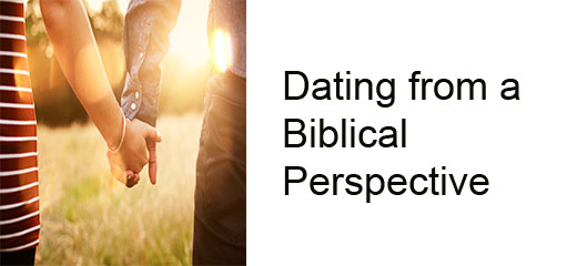 Dating from a Biblical Perspective