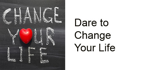 Dare_to_Change_Your_Life