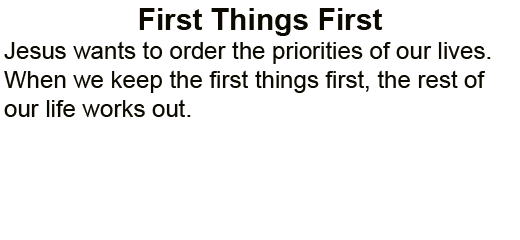 First_Things_First