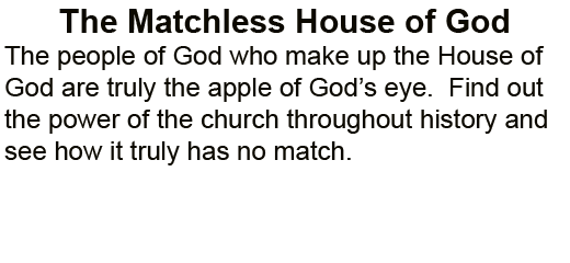 The_Matchless_House_of_the_Lord